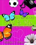 It%27s all About Dad and Me by Marilyn Hilton